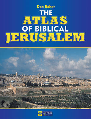Picture of The Atlas of Biblical Jerusalem