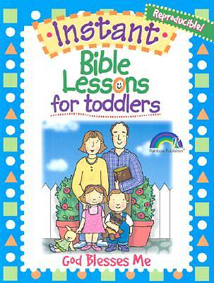 Instant Bible Lessons for Toddlers