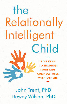 Picture of The Relationally Intelligent Child