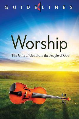 Guidelines for Leading Your Congregation 2013-2016 - Worship
