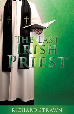 The Last Irish Priest