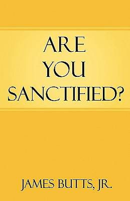 Are You Sanctified?
