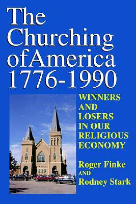 Churching of America 1776-1990