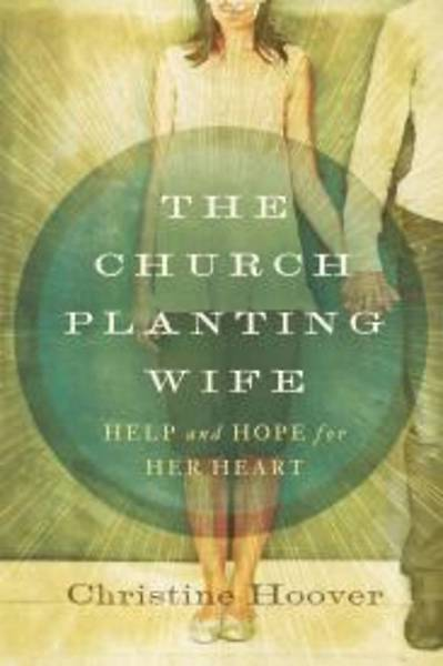 The Church Planting Wife [ePub Ebook]