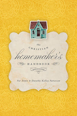The Christian Homemakers Handbook