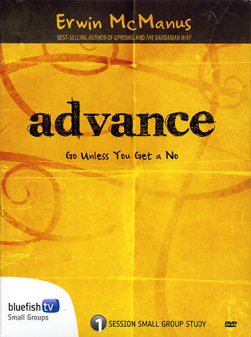 Advance with Erwin McManus DVD