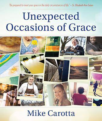 Picture of Unexpected Occasions of Grace