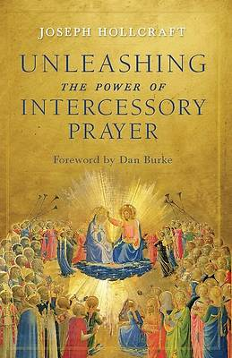 Picture of Unleashing the Power of Intercessory Prayer