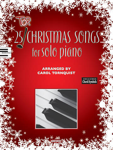 25 Top Christmas Songs for Solo Piano