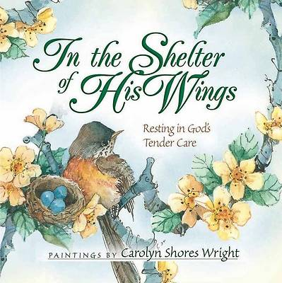 Picture of In the Shelter of His Wings