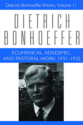 Ecumenical, Academic, and Pastoral Work 1931-1932