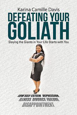 Defeating Your Goliath