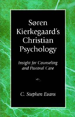 Soren Kierkegaards Christian Psychology