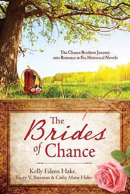 The Brides of Chance Collection [ePub Ebook]