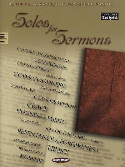 Solos for Sermons; 18 Topical Arrangements for Church Pianists