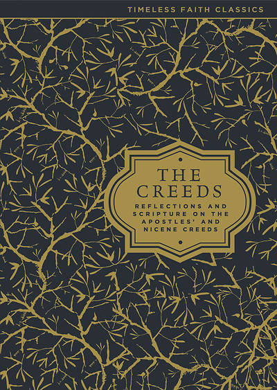Picture of The Creeds: Reflections and Scripture on the Apostles' and Nicene Creeds