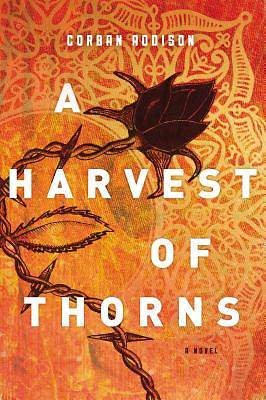 Picture of A Harvest of Thorns