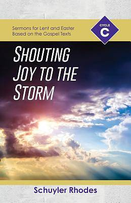 Picture of Shouting Joy to the Storm