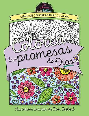 Colorea Las Promesas de Dios = Color the Promises of God