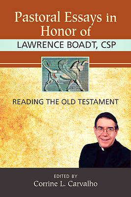 Pastoral Essays in Honor of Lawrence Boadt, CSP