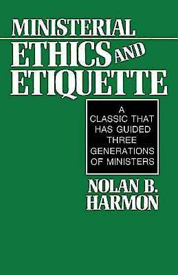 Ministerial Ethics and Etiquette - eBook [ePub]