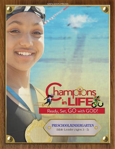 Vacation Bible School (VBS) 2020 Champions in Life Preschool/Kindergarten Bible Leader (Ages 3-5)
