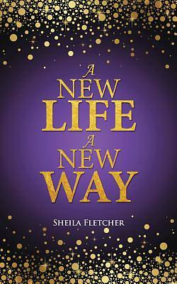Picture of A New Life a New Way