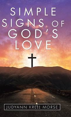 Picture of Simple Signs of God's Love