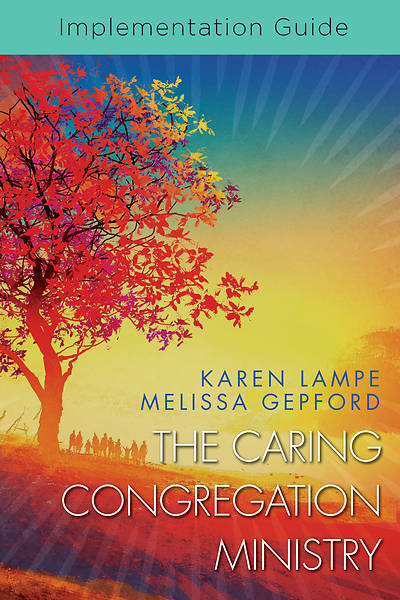 Picture of The Caring Congregation Ministry Implementation Guide
