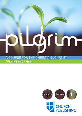 Pilgrim - Turning to Christ