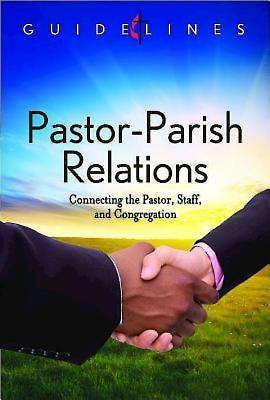 Guidelines for Leading Your Congregation 2013-2016 - Pastor-Parish Relations - eBook [ePub]