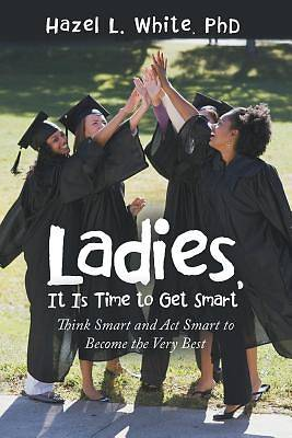 Ladies, It Is Time to Get Smart
