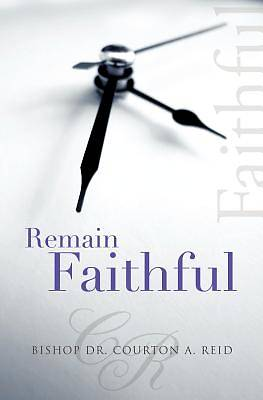 Remain Faithful