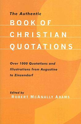 The Authentic Book of Christian Quotations