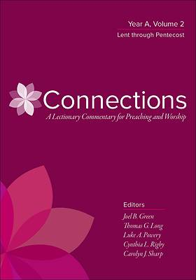 Connections Year A, Volume 2: Lent through Pentecost