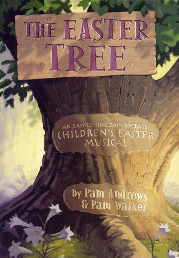The Easter Tree Choral Book