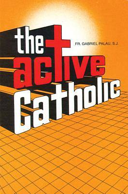 The Active Catholic