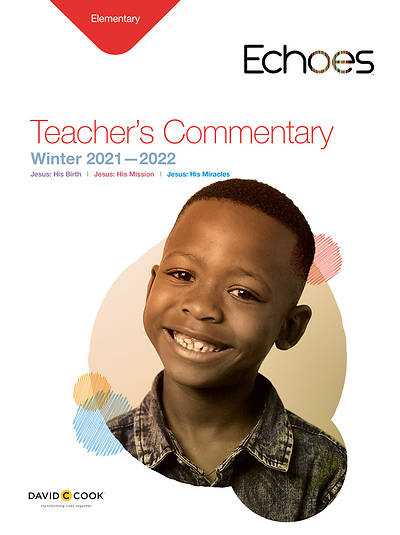 Echoes Elementary Teachers Commentary Winter