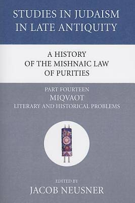 Picture of A History of the Mishnaic Law of Purities, Part Fourteen