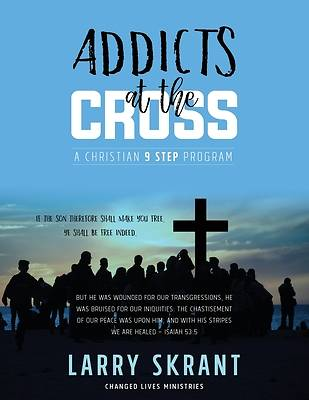 Picture of Addicts at the Cross