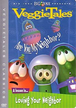 Veggie Tales Are You My Neighbor? DVD