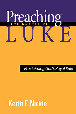 Picture of Preaching the Gospel of Luke