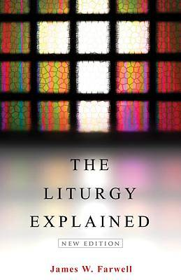 The Liturgy Explained [ePub Ebook]