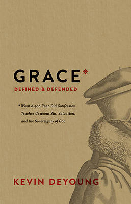 Picture of Grace Defined and Defended