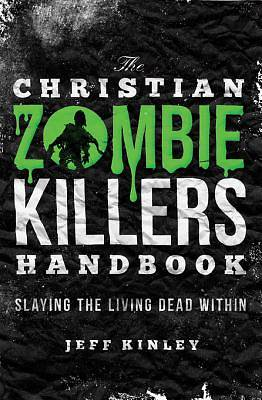 The Christian Zombie Killers Handbook [Adobe Ebook]