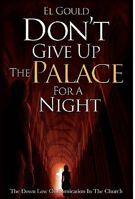 Dont Give Up the Palace for a Night