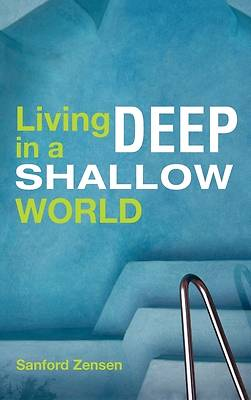 Picture of Living Deep in a Shallow World