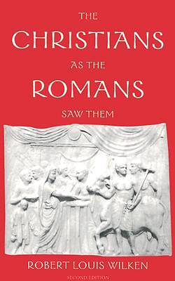 The Christians as the Romans Saw Them (2nd ed.)