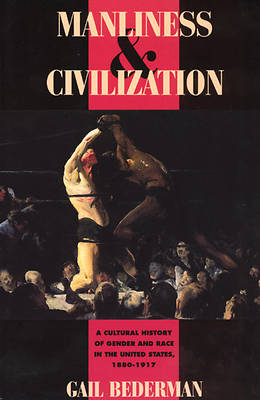 Manliness and Civilization