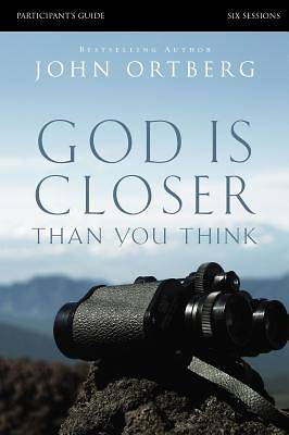 God Is Closer Than You Think Participants Guide